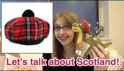 【外国紹介】Scotland|スコットランドを紹介します♪