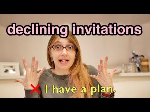 最新の動画公開しました→ Declining Invitations